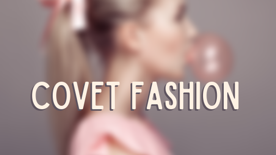 Covet Fashion: Tips for beginners |